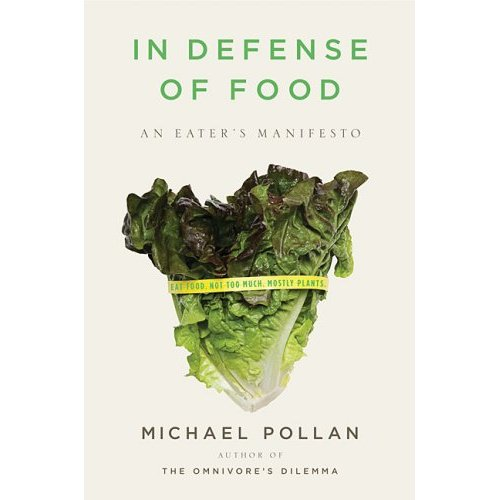 In Defense of Food Michael Pollan